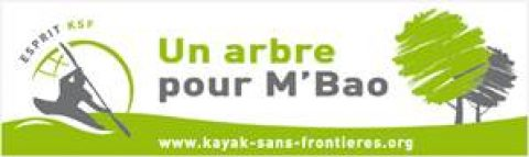 """KAYAK SANS FRONTIERE : """"UN ARBRE POUR M'BAO"""""""